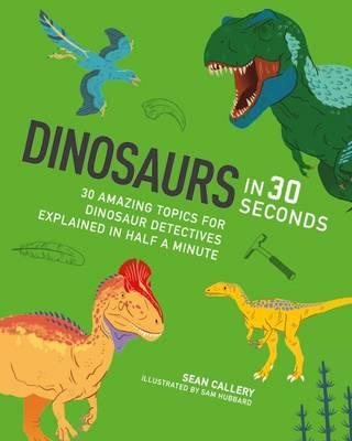 Dinosaurs in 30 Seconds (BOK)