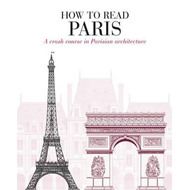 How to Read Paris (BOK)