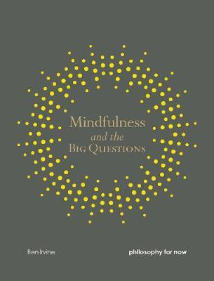 Mindfulness and the Big Questions (BOK)