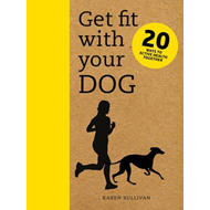 Get Fit with Your Dog (BOK)