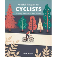 Mindful Thoughts for Cyclists (BOK)