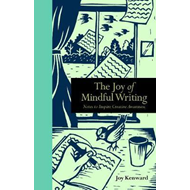 Joy of Mindful Writing (BOK)