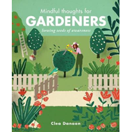Mindful Thoughts for Gardeners (BOK)