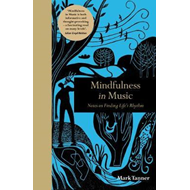 Mindfulness in Music (BOK)