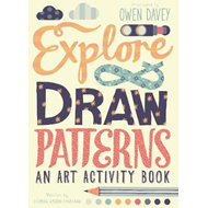 Explore & Draw Patterns (BOK)