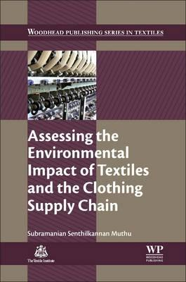 Assessing the Environmental Impact of Textiles and the Cloth (BOK)