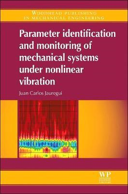 Parameter Identification and Monitoring of Mechanical System (BOK)