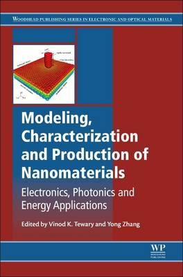 Modeling, Characterization and Production of Nanomaterials (BOK)