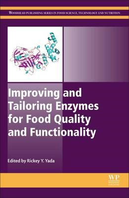 Improving and Tailoring Enzymes for Food Quality and Functio (BOK)