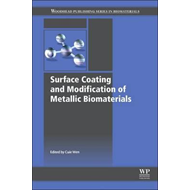 Surface Coating and Modification of Metallic Biomaterials (BOK)