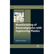 Manufacturing of Nanocomposites with Engineering Plastics (BOK)