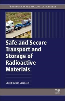 Safe and Secure Transport and Storage of Radioactive Materia (BOK)