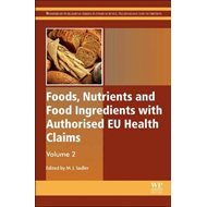Foods, Nutrients and Food Ingredients with Authorised EU Hea (BOK)