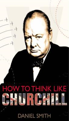 How to Think Like Churchill (BOK)