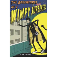 Adventures of a Wimpy Superhero (BOK)