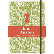 Jane Austen: Notes and Quotes (BOK)