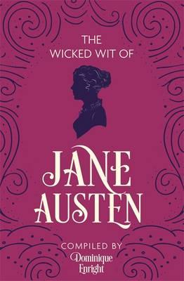 Wicked Wit of Jane Austen (BOK)