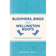 Bloomers, Biros and Wellington Boots (BOK)