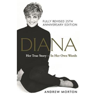 Diana: Her True Story - In Her Own Words (BOK)