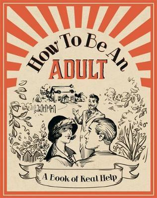 How To Be An Adult (BOK)