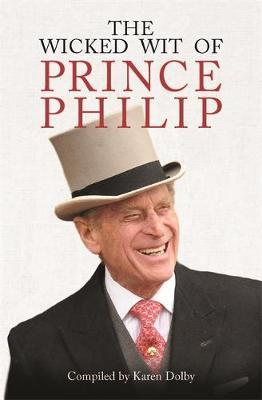 Wicked Wit of Prince Philip (BOK)