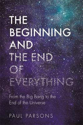 Beginning and the End of Everything (BOK)