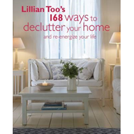 Lillian Too's 168 Ways to Declutter Your Home (BOK)