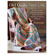 Old Quilts, New Life (BOK)