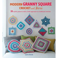 Modern Granny Square Crochet and More (BOK)
