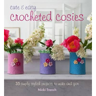 Cute and Easy Crocheted Cosies (BOK)
