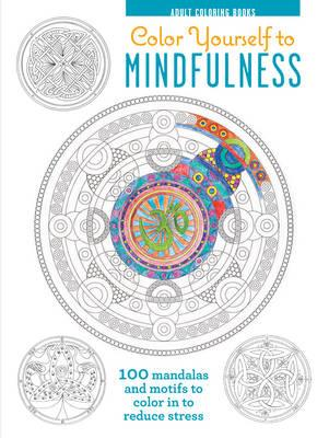 Color Yourself To Mindfulness (BOK)