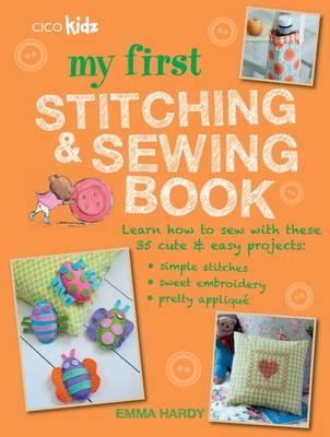My First Stitching and Sewing Book (BOK)