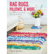 Rag Rugs, Pillows, and More (BOK)