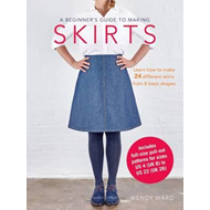 Beginner's Guide to Making Skirts (BOK)