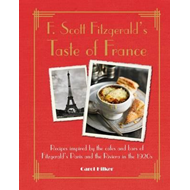 F. Scott Fitzgerald's Taste of France (BOK)