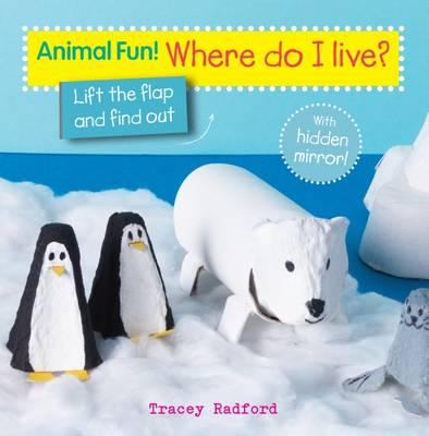 Animal Fun! Who Lives Here? (BOK)