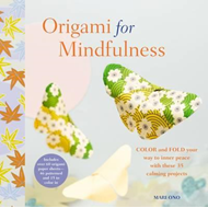 Origami for Mindfulness (BOK)
