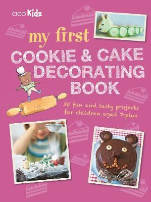 My First Cookie & Cake Decorating Book (BOK)