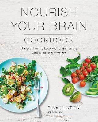Nourish Your Brain Cookbook (BOK)