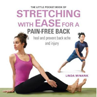 Little Pocket Book of Stretching with Ease for a Pain-free B (BOK)