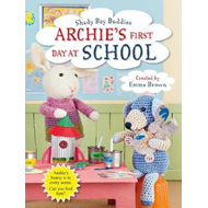 Shady Bay Buddies: Archie's First Day at School (BOK)