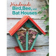 Handmade Bird, Bee, and Bat Houses (BOK)