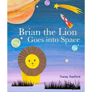 Brian the Lion Goes into Space (BOK)