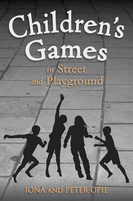 Children's Games in Street and Playground (BOK)
