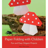 Paper Folding with Children (BOK)