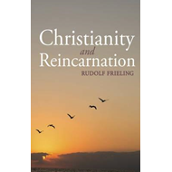 Christianity and Reincarnation (BOK)