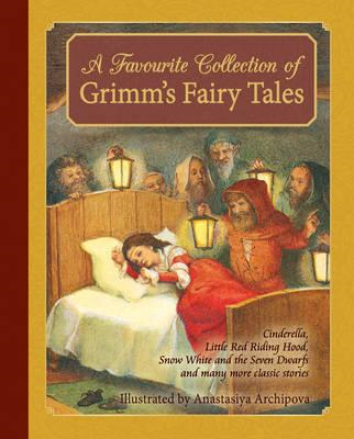 Favourite Collection of Grimm's Fairy Tales (BOK)