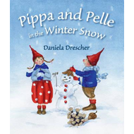 Pippa and Pelle in the Winter Snow (BOK)