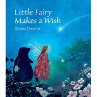Little Fairy Makes a Wish (BOK)