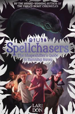 Shapeshifter's Guide to Running Away (BOK)